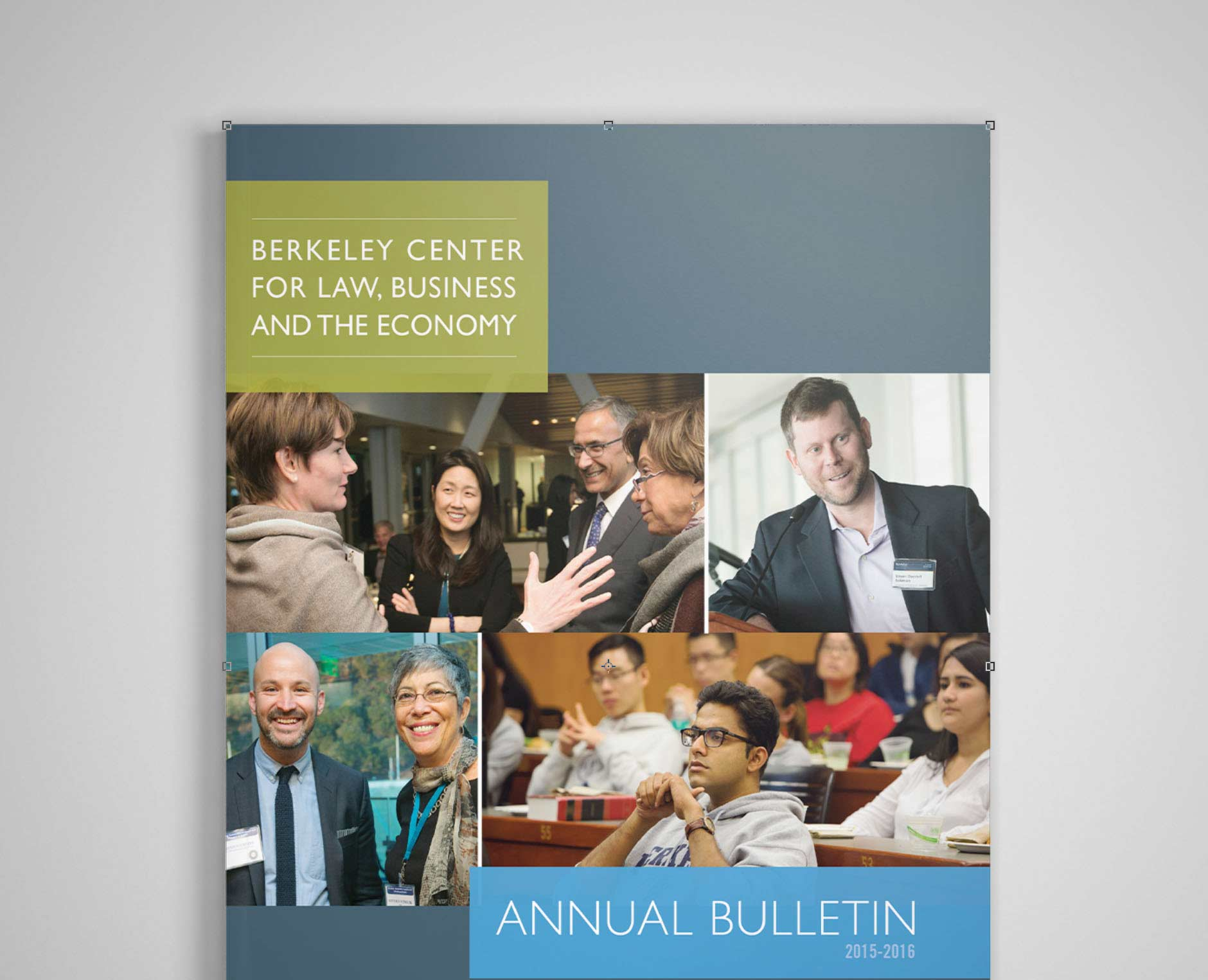 Berkeley Center for Law, Business and the Economy: Annual Bulletin